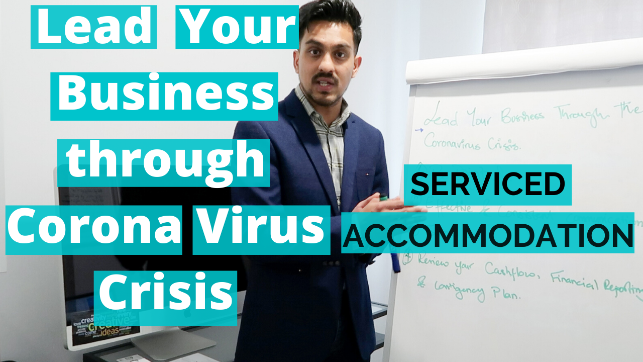 Lead Your Business Through Coronavirus Crisis I  For Business Owners I Serviced Accommodation UK